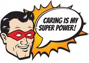 caring is my superpower